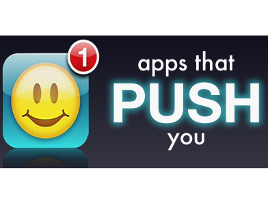 First Batch Of Push-Capable Apps Have Arrived